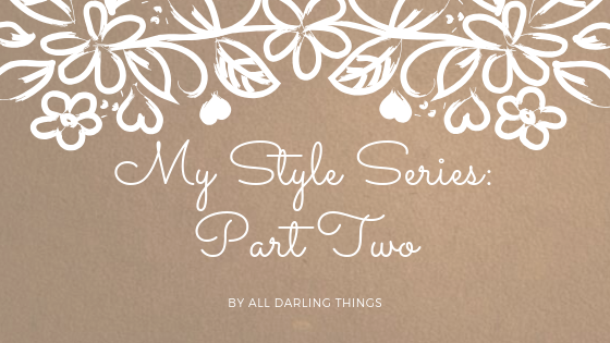 Styling Series: Part Two